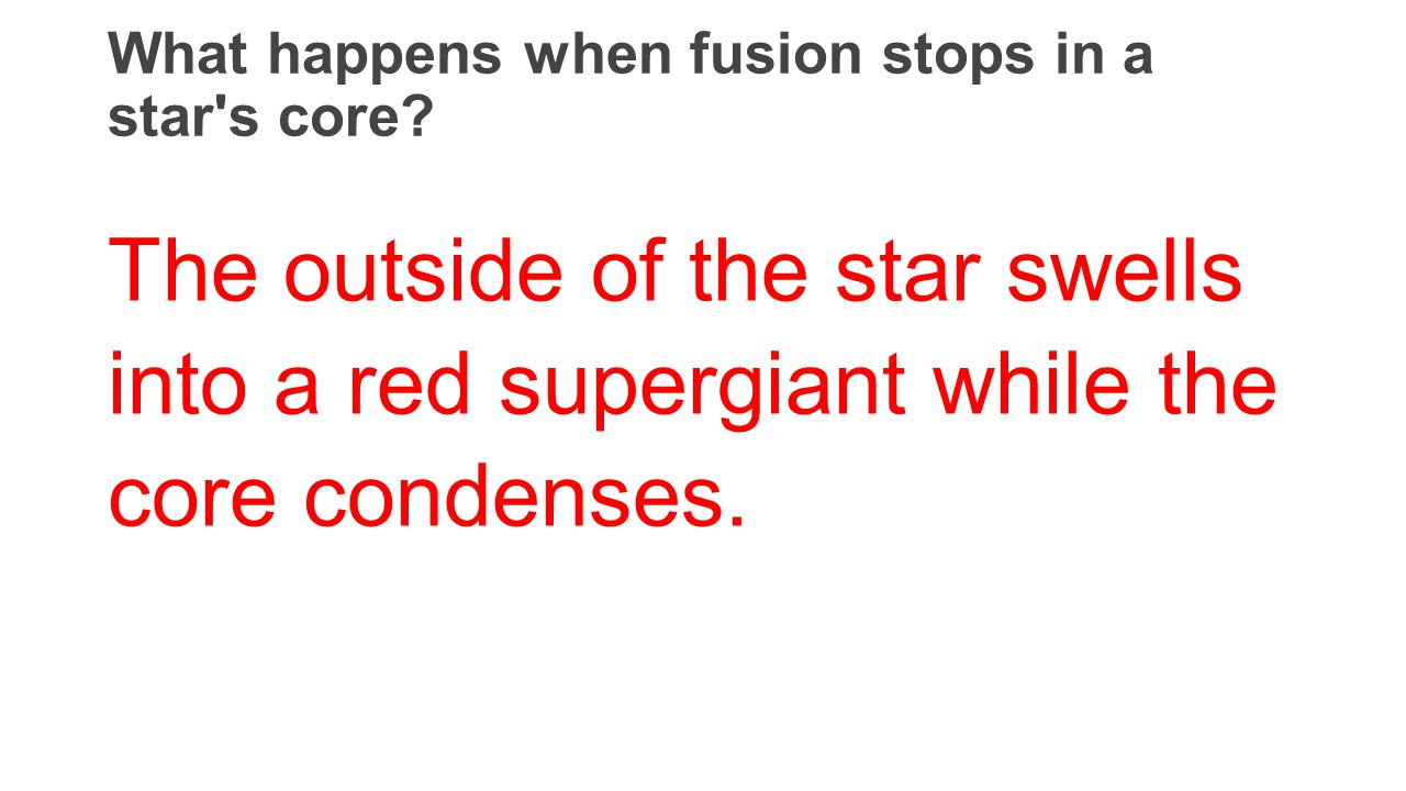 What happens when fusion stops in a star s core
