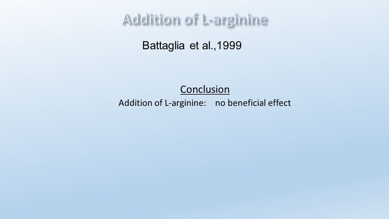 Addition of L-arginine: no beneficial effect