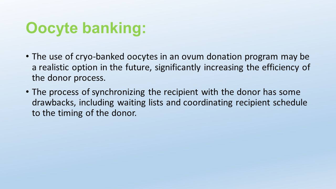 Oocyte banking: