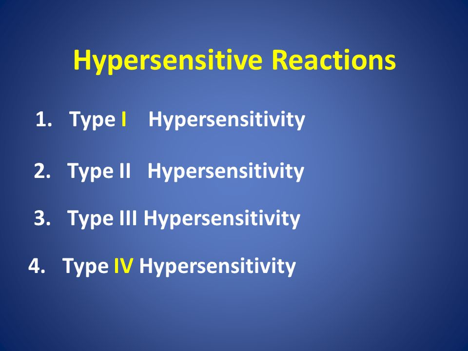 Hypersensitive Reactions