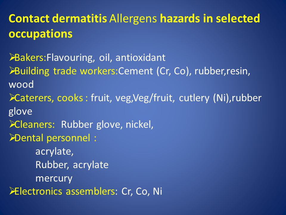 Contact dermatitis Allergens hazards in selected occupations