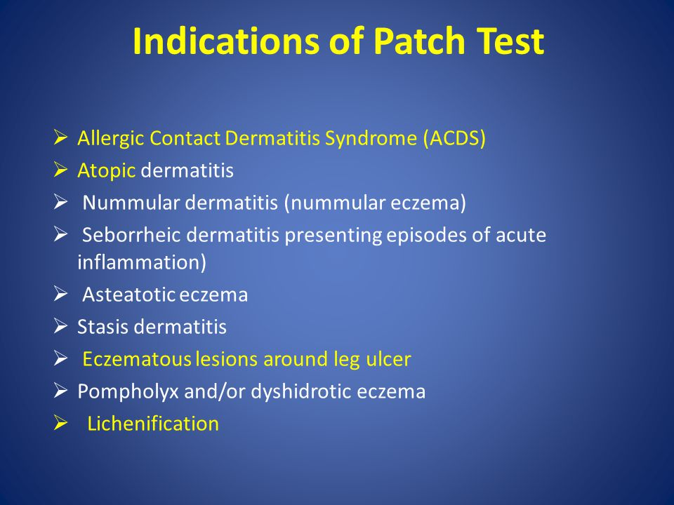 Indications of Patch Test