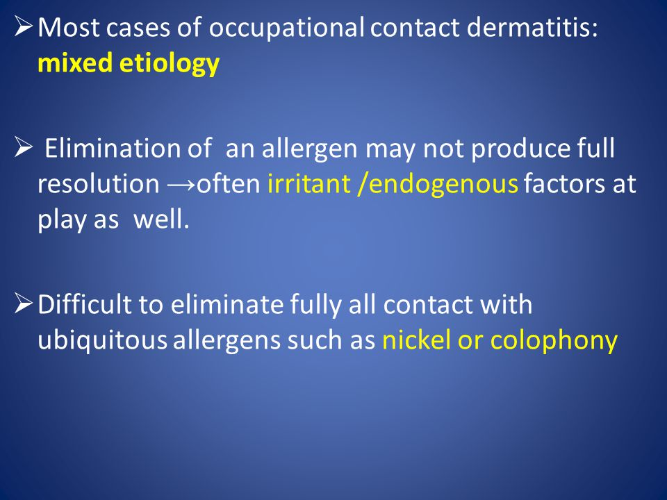 Most cases of occupational contact dermatitis: mixed etiology