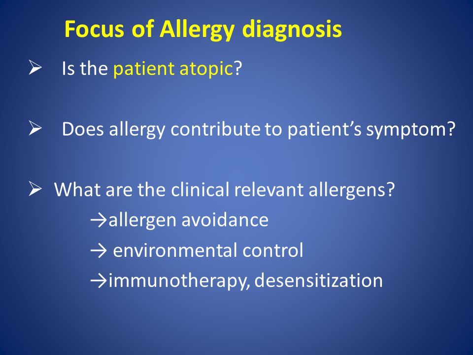 Focus of Allergy diagnosis