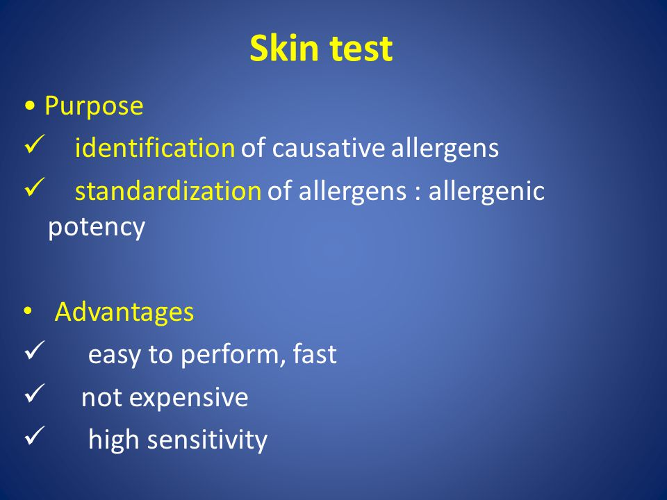 Skin test • Purpose identification of causative allergens