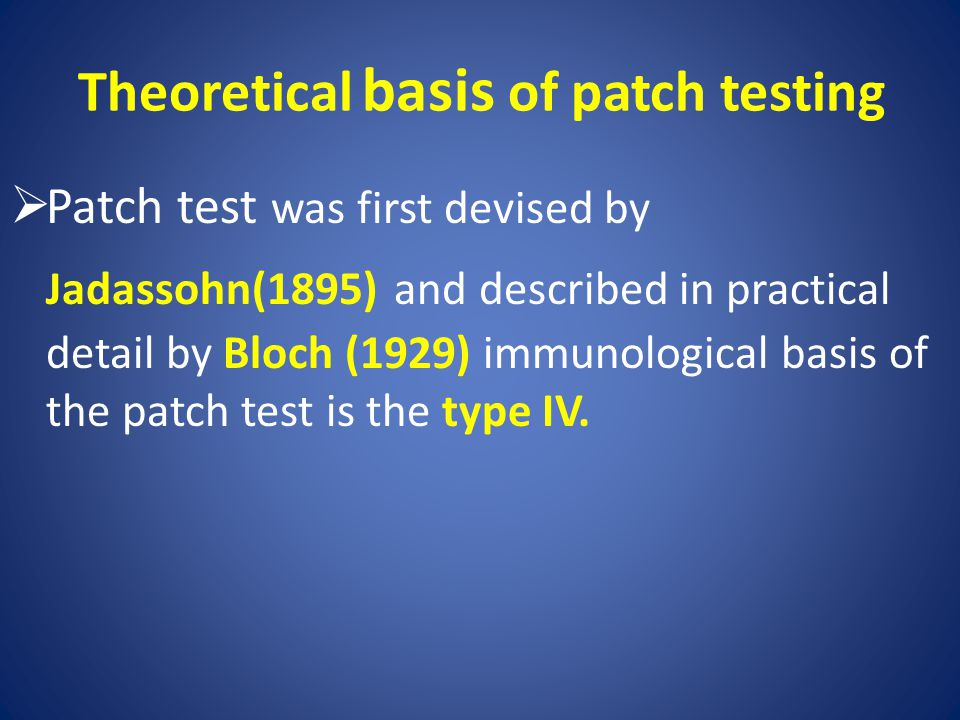 Theoretical basis of patch testing
