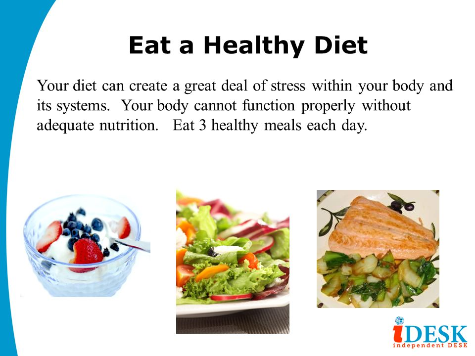 Eat a Healthy Diet