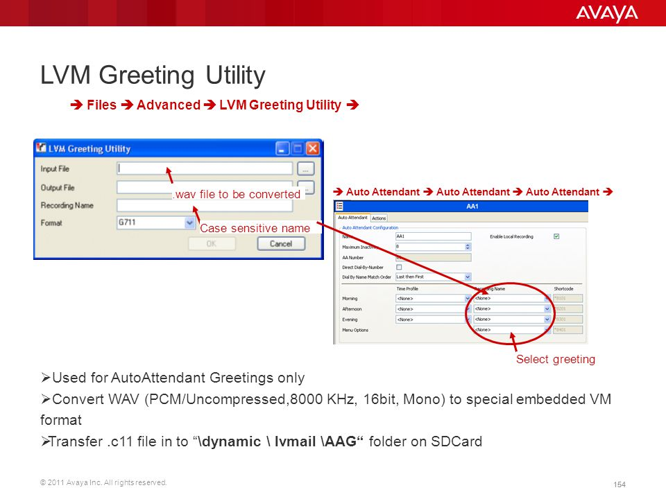 LVM Greeting Utility Used for AutoAttendant Greetings only