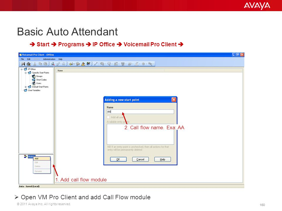 Basic Auto Attendant Open VM Pro Client and add Call Flow module