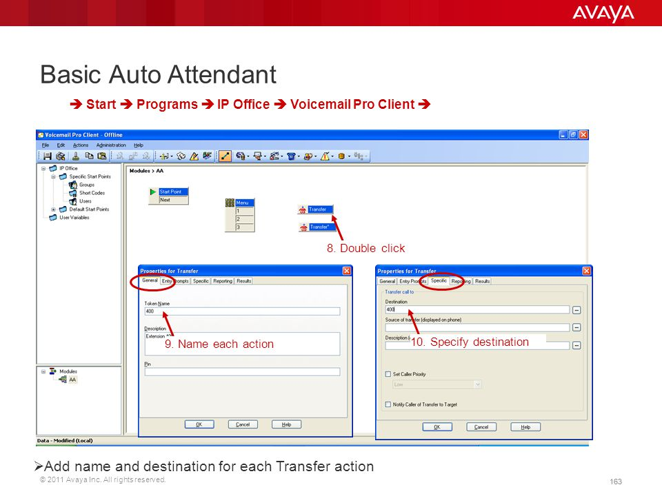 Basic Auto Attendant Add name and destination for each Transfer action
