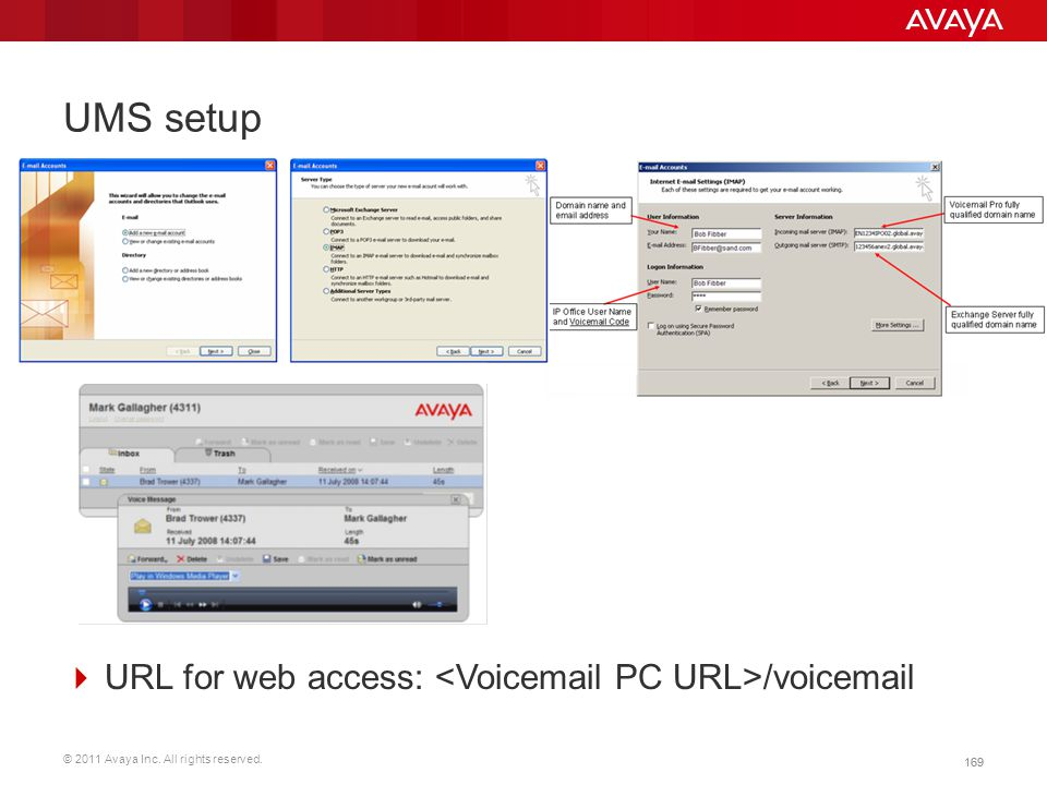 UMS setup URL for web access: <Voicemail PC URL>/voicemail