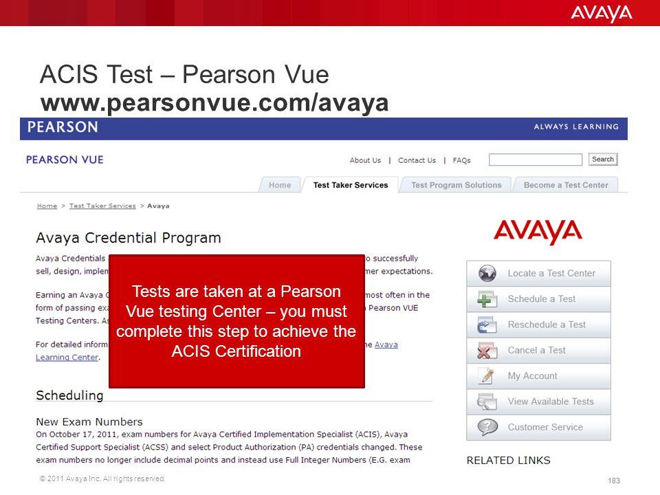 ACIS Test – Pearson Vue www.pearsonvue.com/avaya