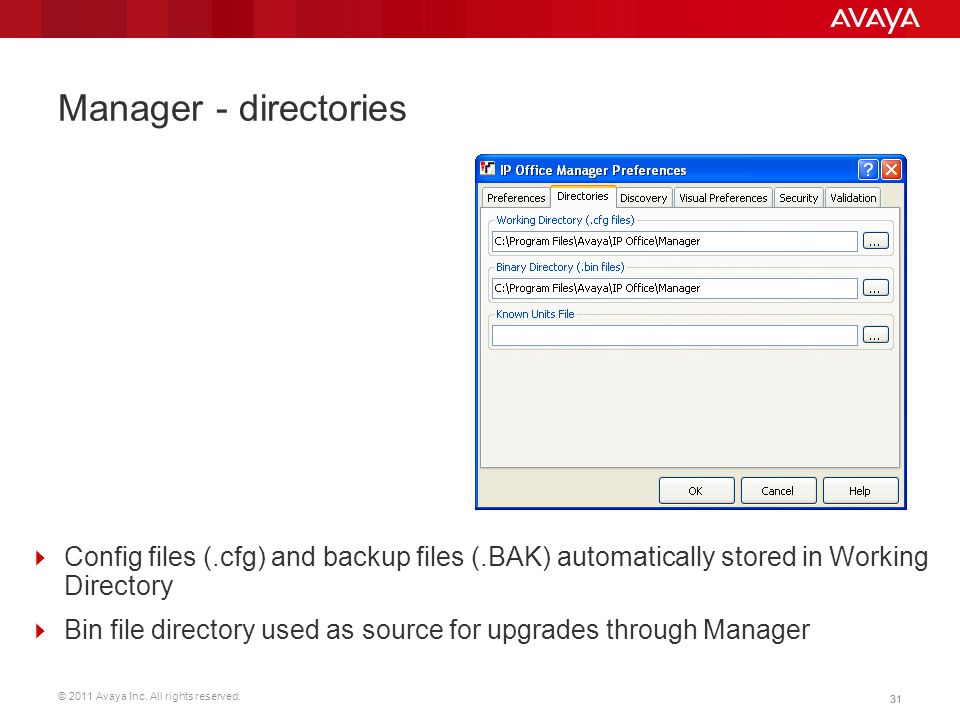 Manager - directories Config files (.cfg) and backup files (.BAK) automatically stored in Working Directory.