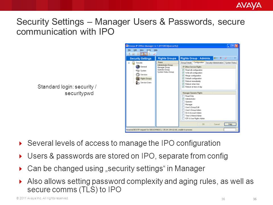 Security Settings – Manager Users & Passwords, secure communication with IPO