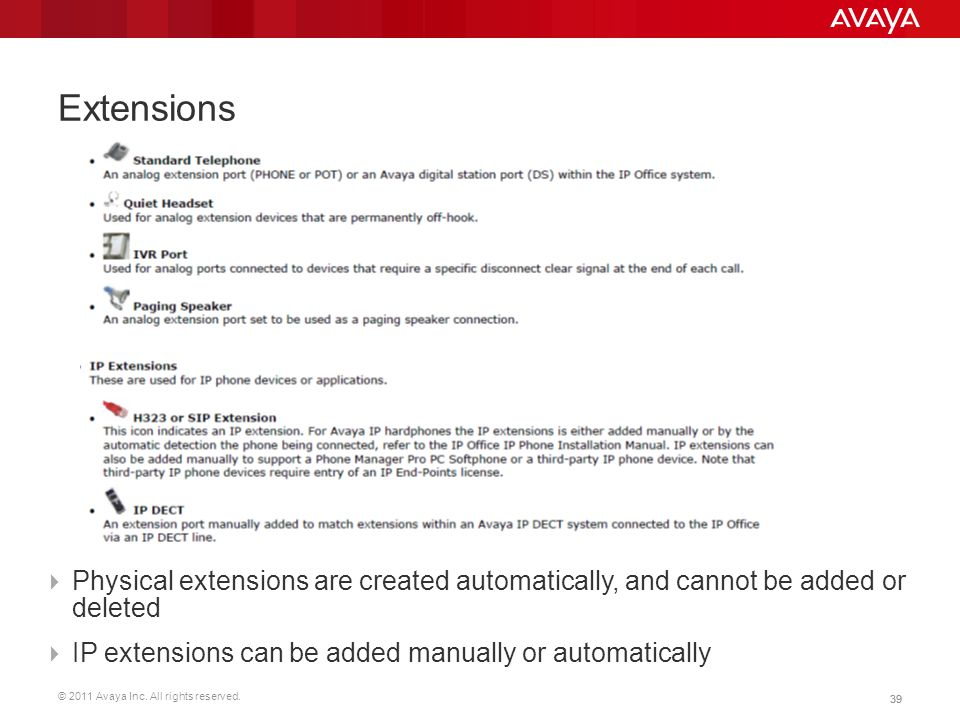 Extensions Physical extensions are created automatically, and cannot be added or deleted.