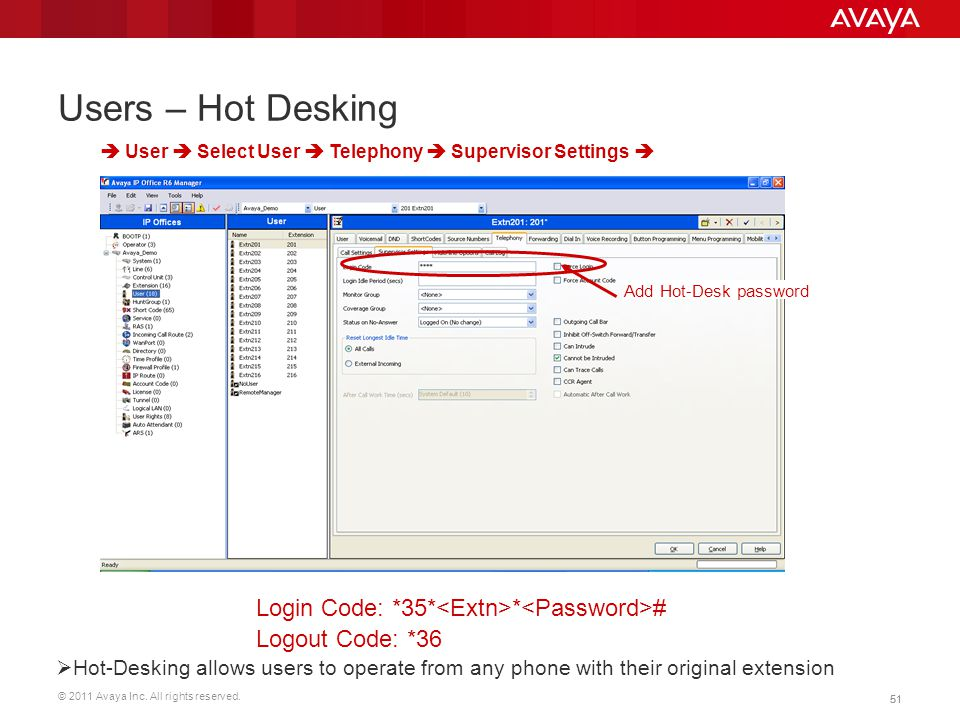 Users – Hot Desking  User  Select User  Telephony  Supervisor Settings  Add Hot-Desk password.