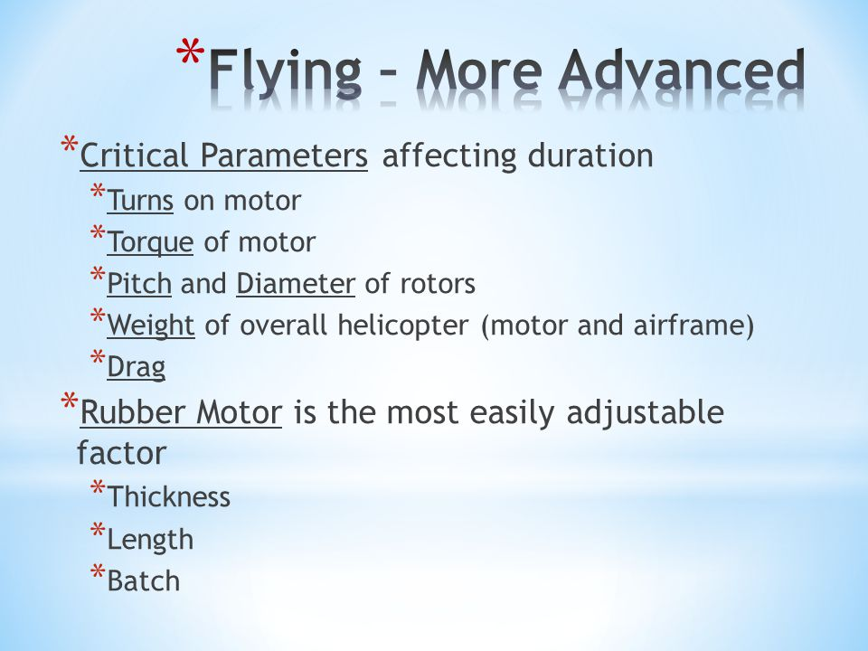 Flying – More Advanced Critical Parameters affecting duration