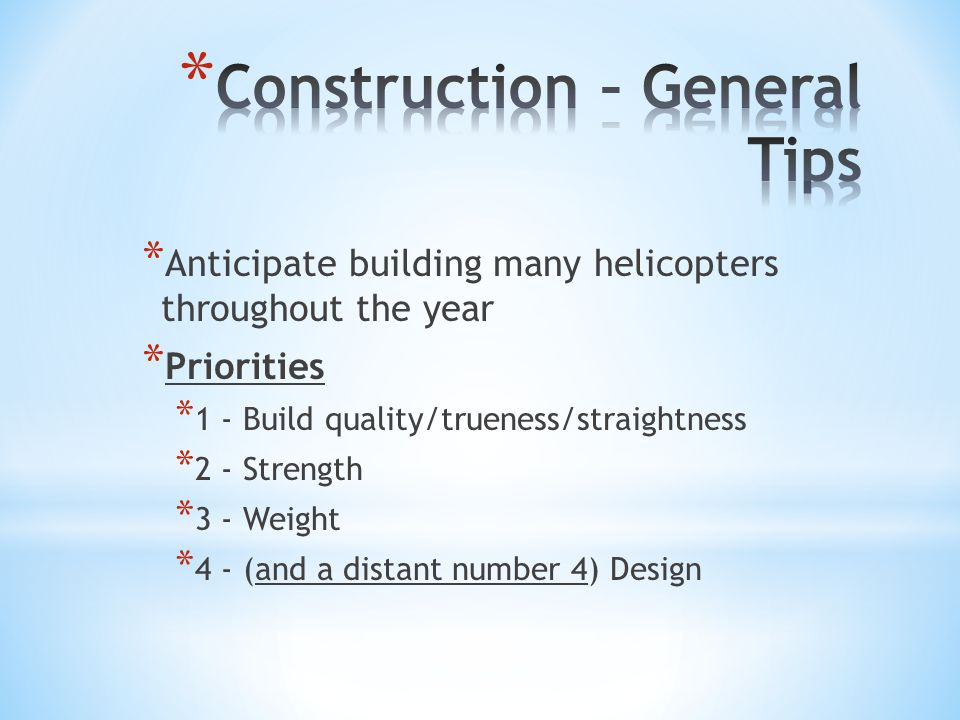 Construction – General Tips