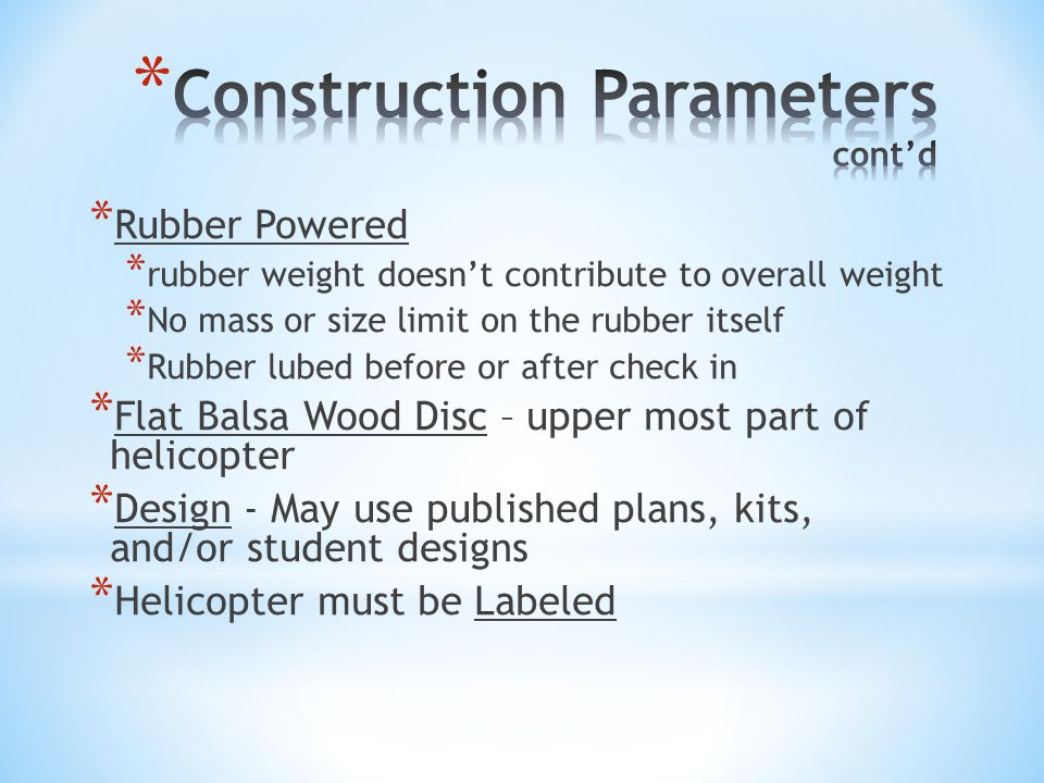 Construction Parameters cont'd
