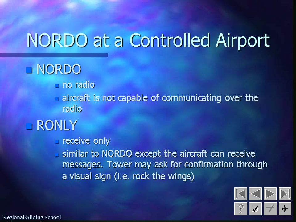 NORDO at a Controlled Airport