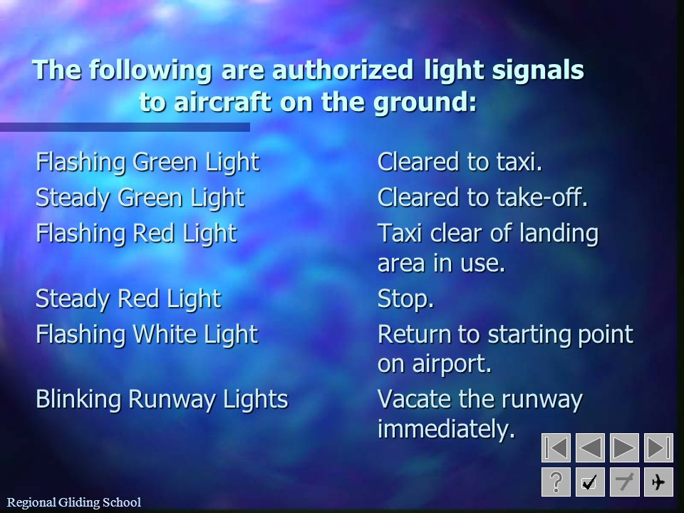 The following are authorized light signals to aircraft on the ground: