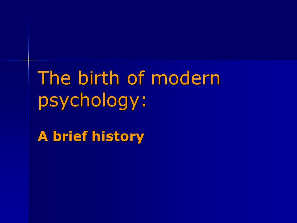 The birth of modern psychology: