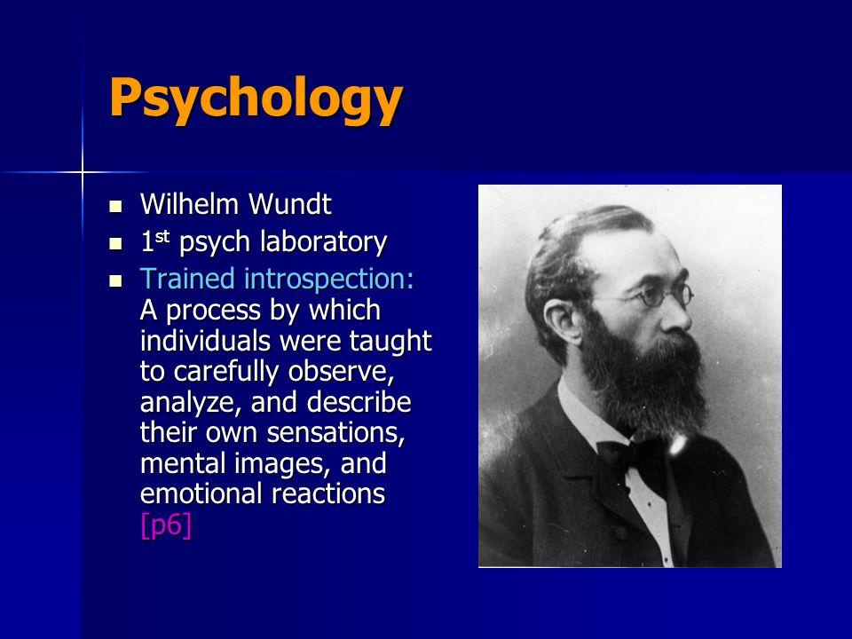 Psychology Wilhelm Wundt 1st psych laboratory