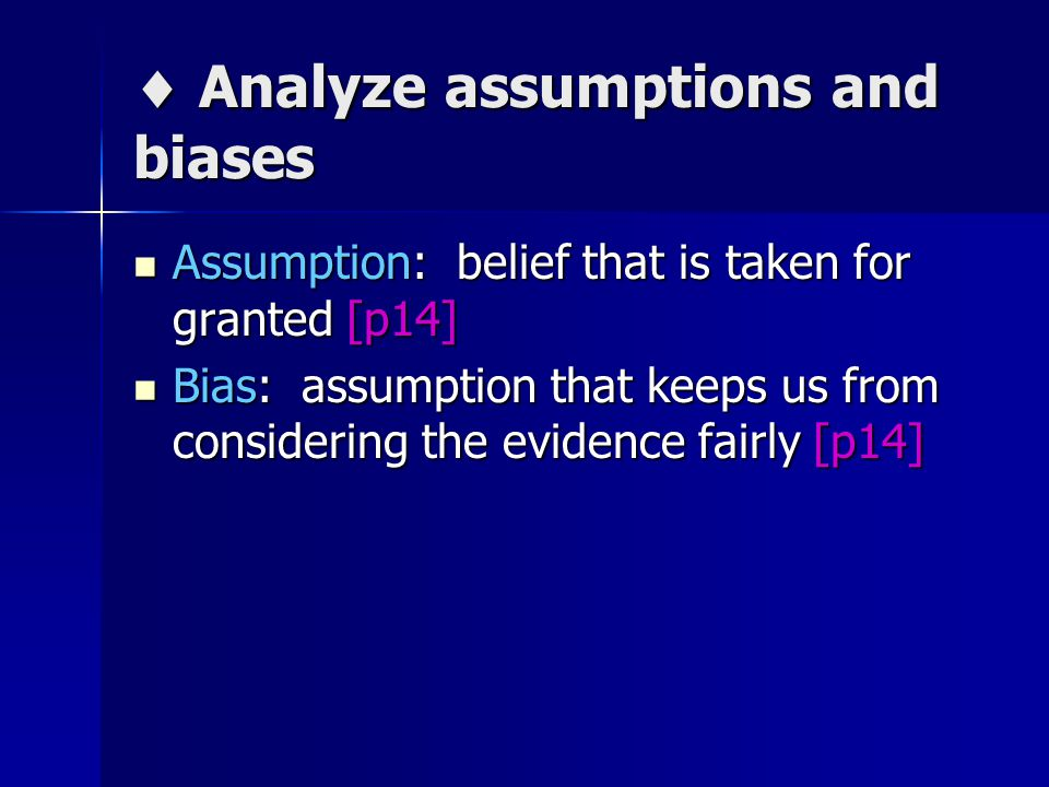  Analyze assumptions and biases