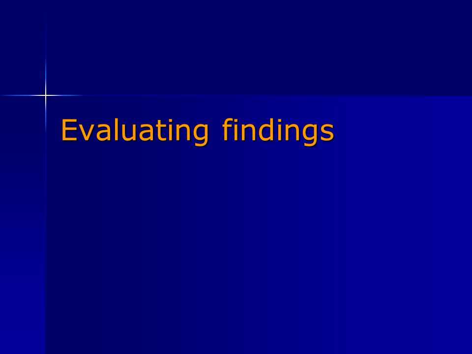 Evaluating findings