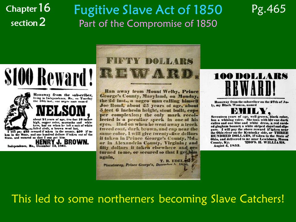 Fugitive Slave Act of 1850 Pg.465