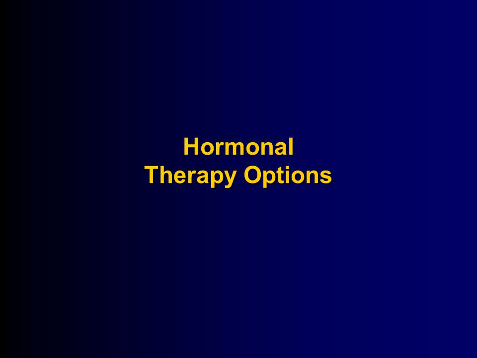 Hormonal Therapy Options