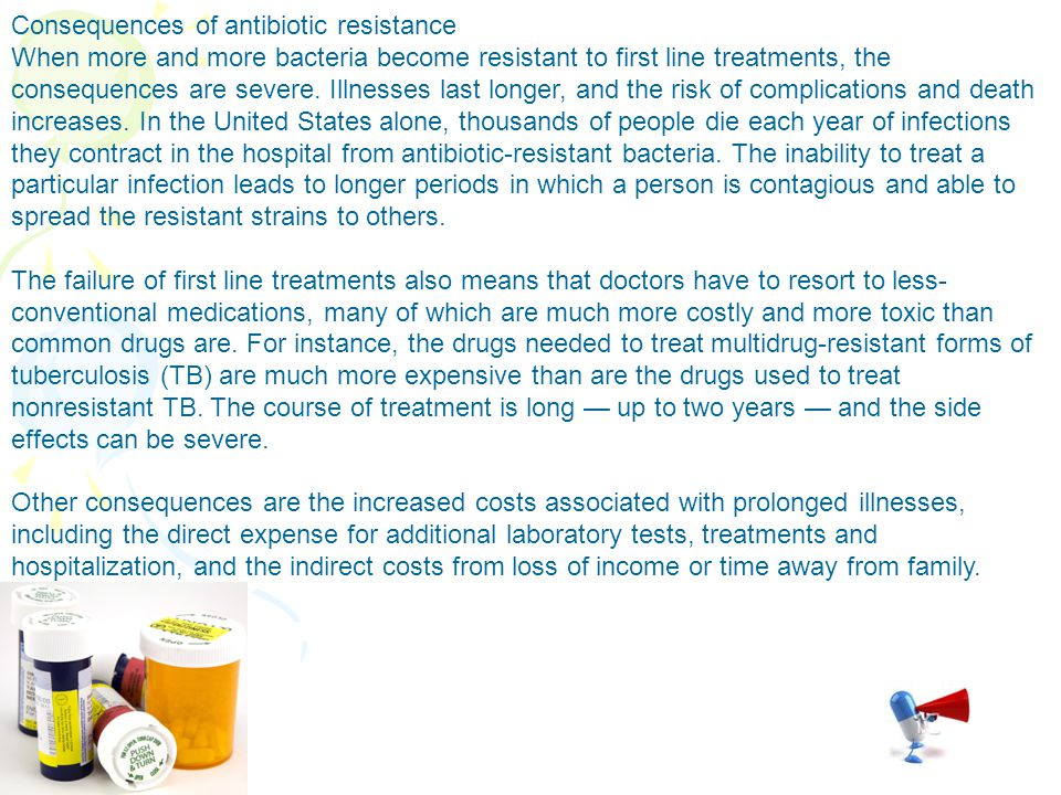 Consequences of antibiotic resistance