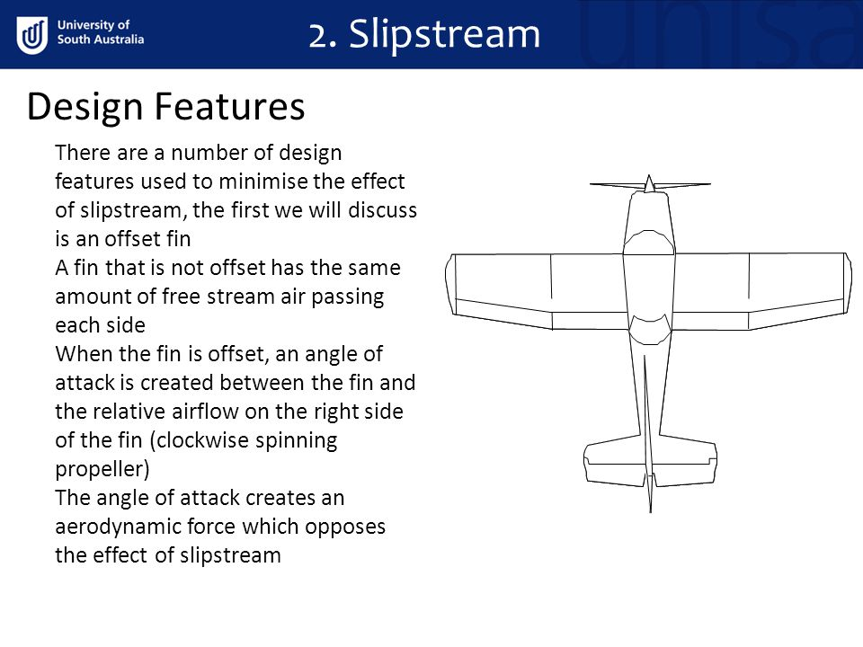 2. Slipstream Design Features