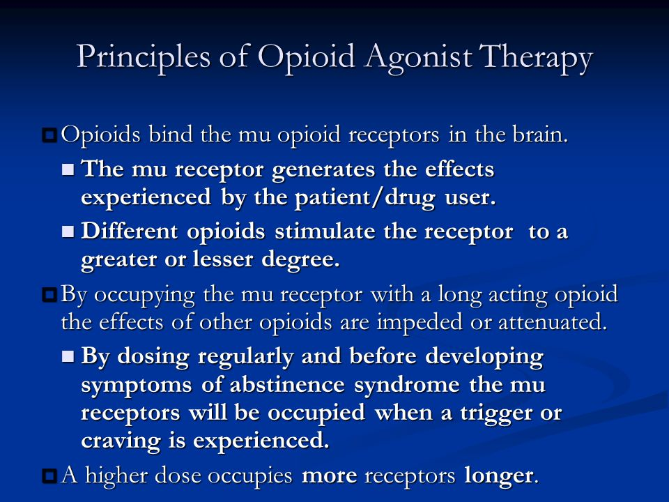 Principles of Opioid Agonist Therapy