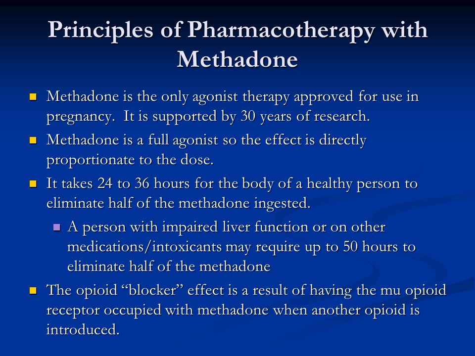 Principles of Pharmacotherapy with Methadone