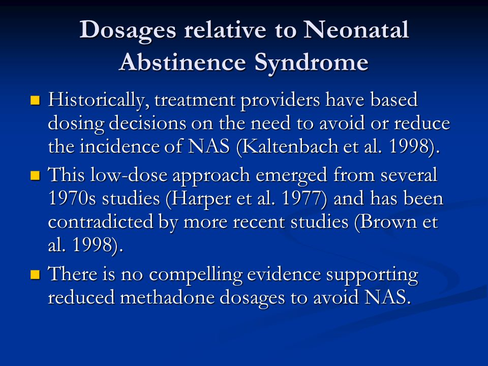 Dosages relative to Neonatal Abstinence Syndrome