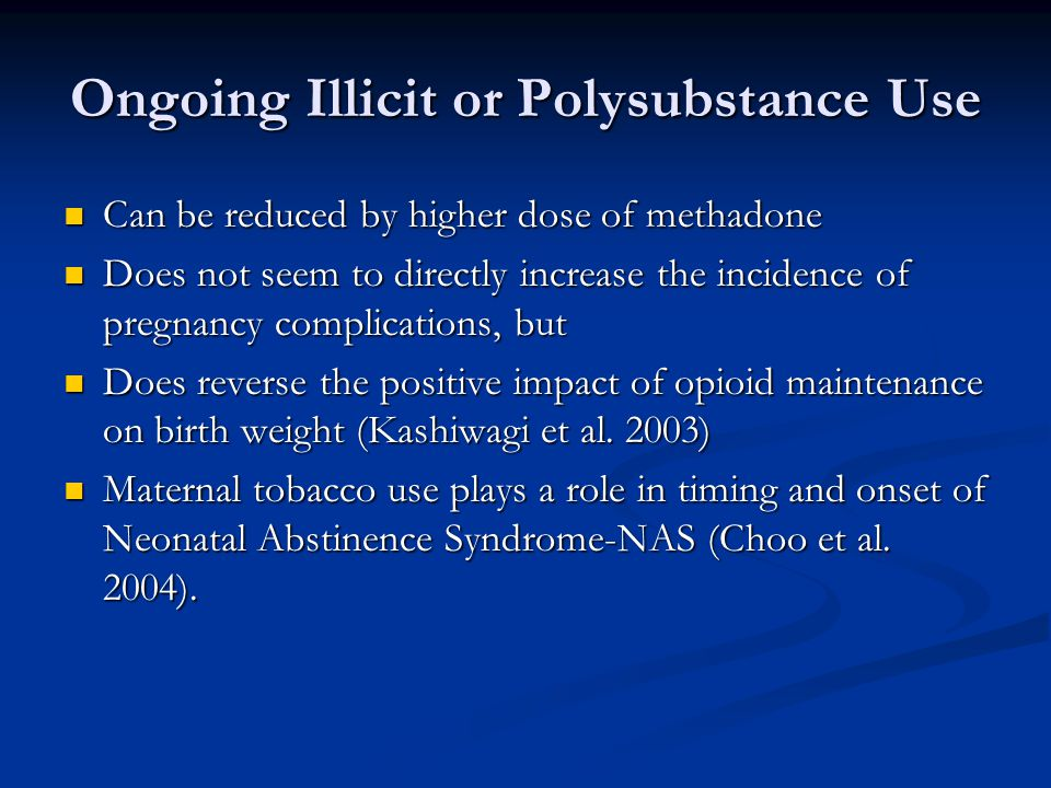 Ongoing Illicit or Polysubstance Use
