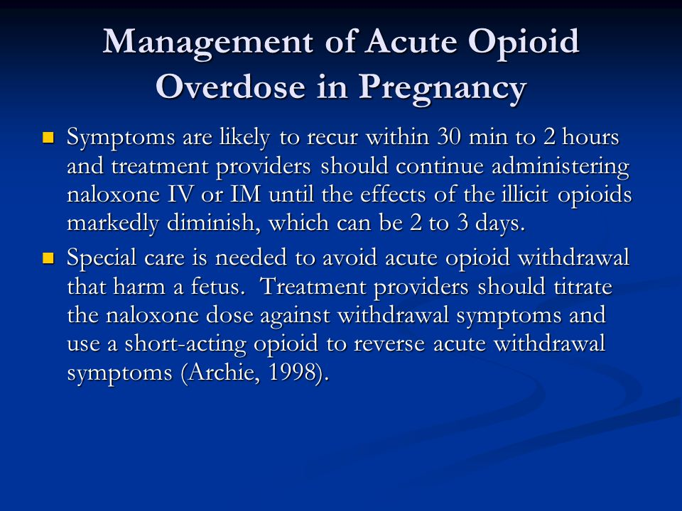 Management of Acute Opioid Overdose in Pregnancy