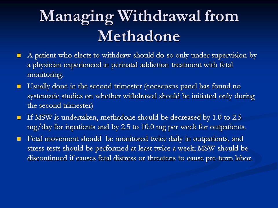 Managing Withdrawal from Methadone
