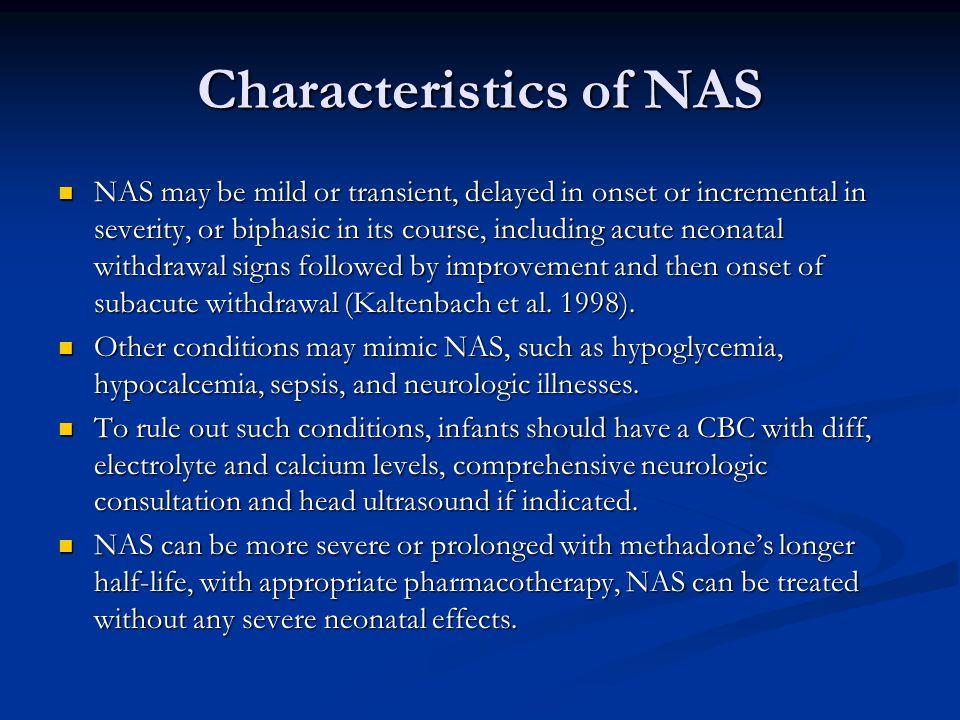 Characteristics of NAS