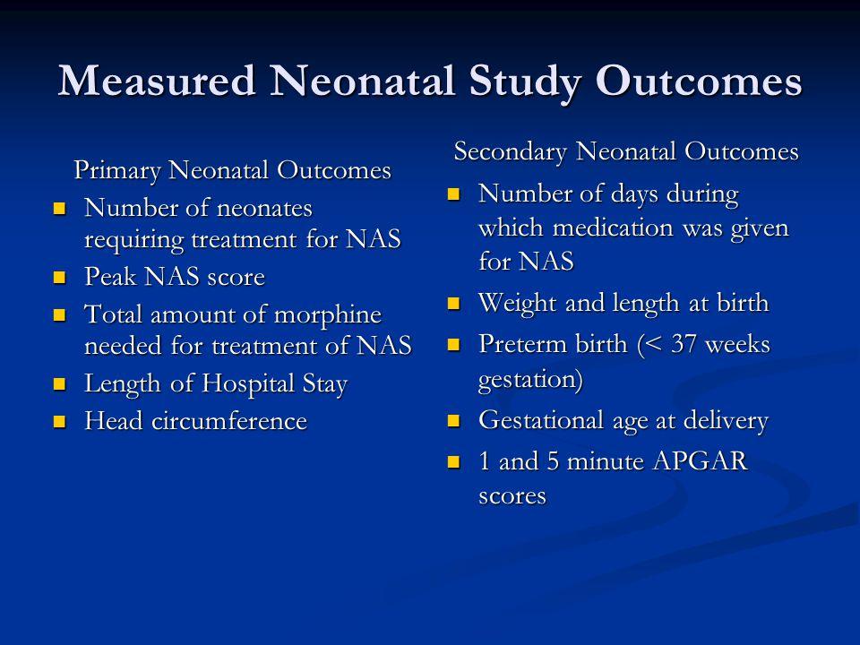 Measured Neonatal Study Outcomes