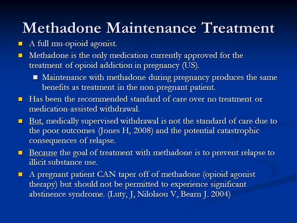 Methadone Maintenance Treatment