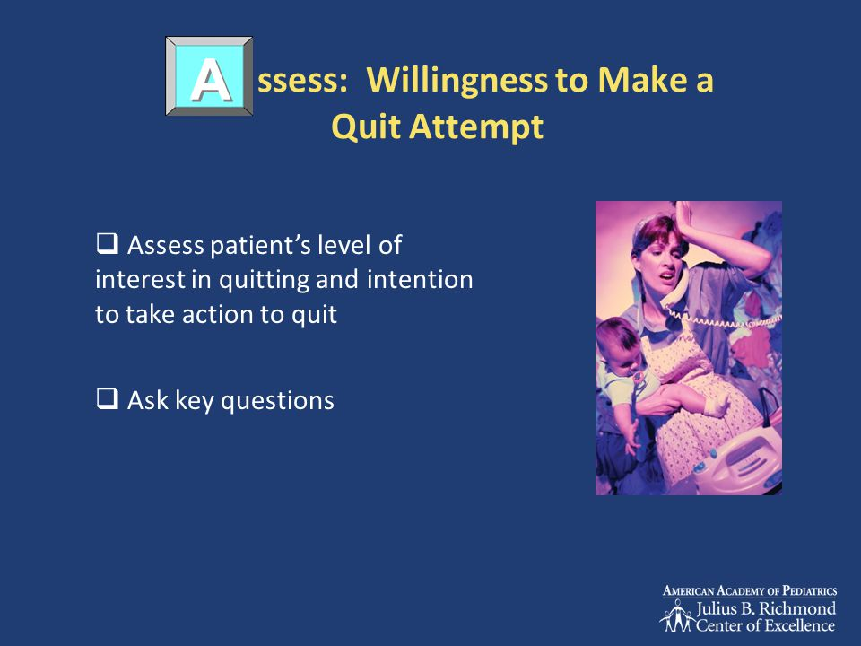 ssess: Willingness to Make a Quit Attempt