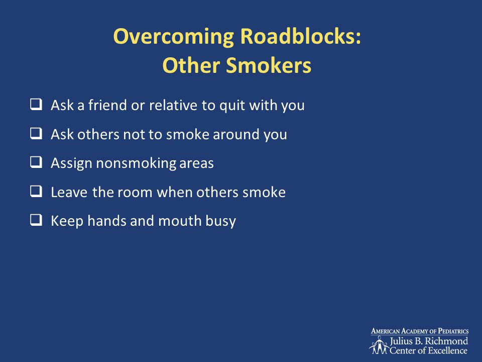 Overcoming Roadblocks: Other Smokers