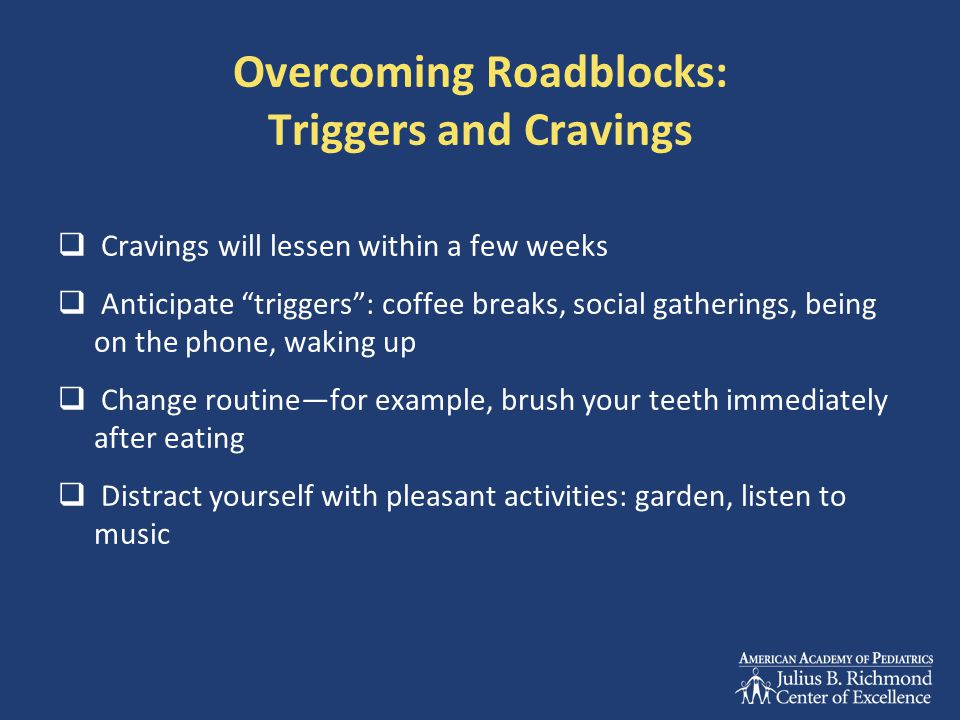 Overcoming Roadblocks: Triggers and Cravings