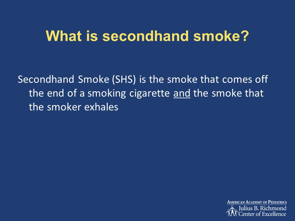 What is secondhand smoke