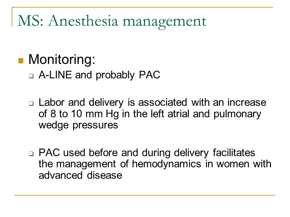 MS: Anesthesia management