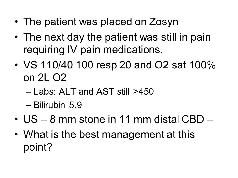 The patient was placed on Zosyn