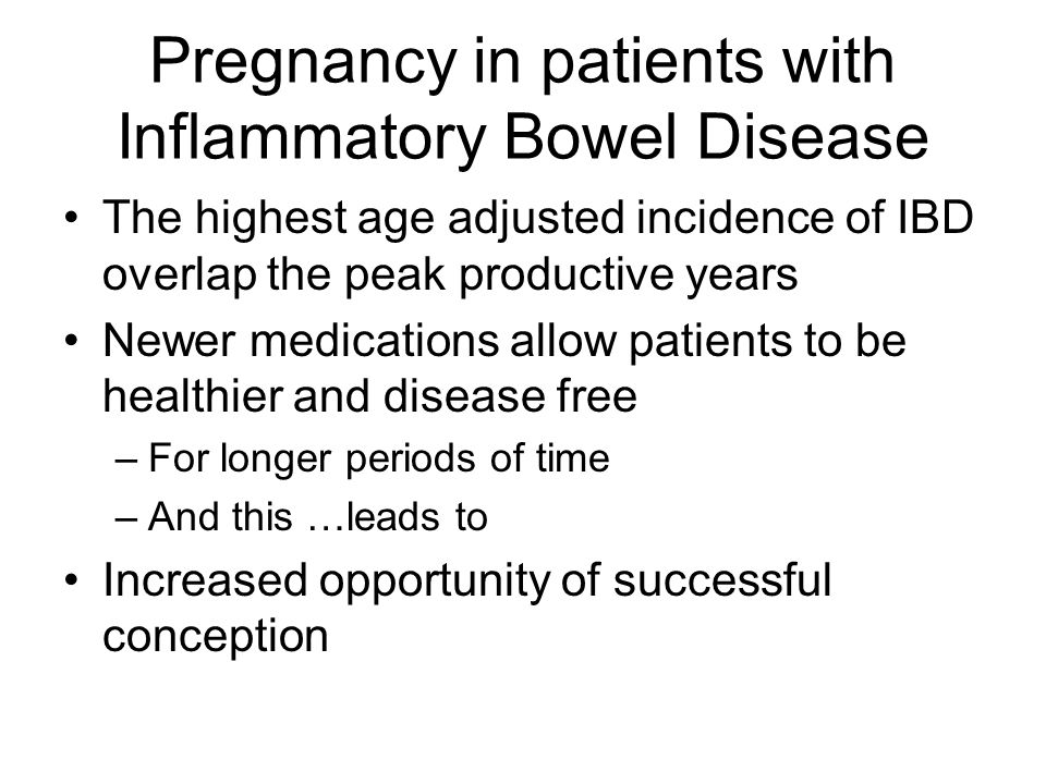 Pregnancy in patients with Inflammatory Bowel Disease