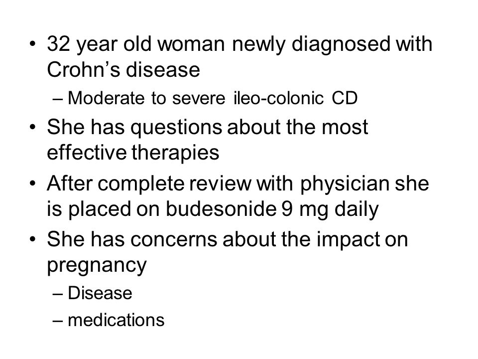 32 year old woman newly diagnosed with Crohn's disease